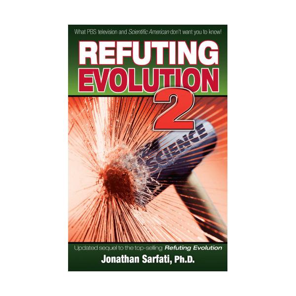 refuting evolution 2 by jonathan sarfati. ISBN: 9780949906274