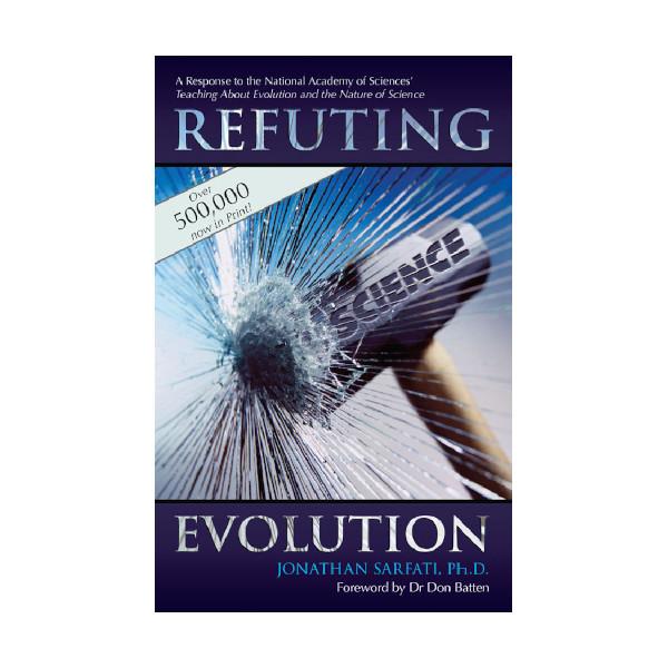 refuting evolution by jonathan sarfati 9780949906731